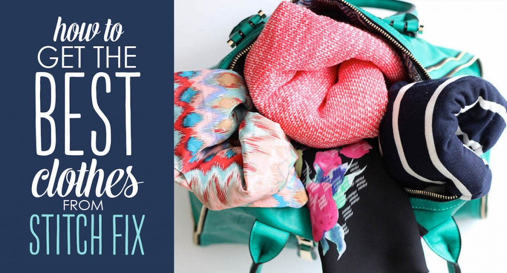 how to get the best clothes from Stitch Fix horizontal