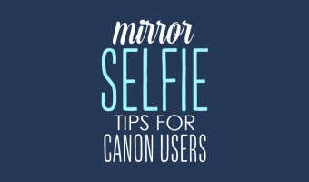 Crazy for Photography: DSLR Mirror Selfie Tips for Canon Users