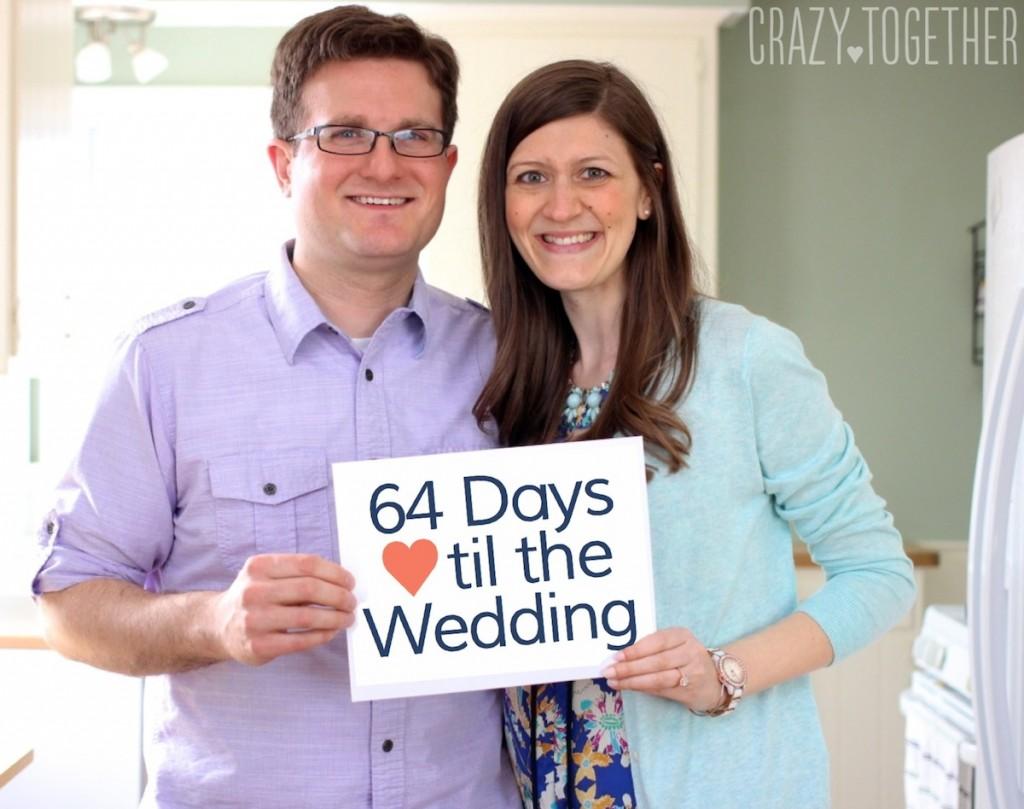 64 Days til the Wedding