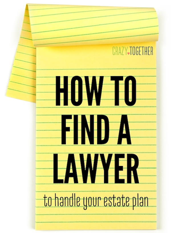How to Find a Lawyer to Handle your Estate Plan