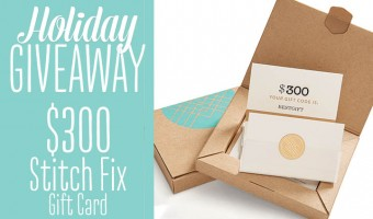 $300 Stitch Fix Gift Card Holiday Giveaway