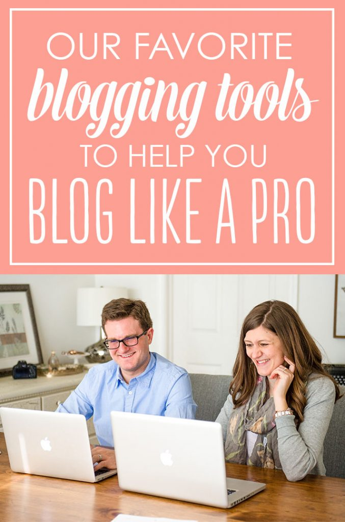 our favorite blogging tools to help you blog like a pro