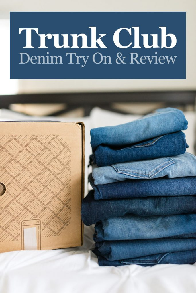 All-Denim Trunk Club Try On | Trunk Club clothes | Trunk Club review | women's fashion | clothing subscription boxes | Crazy Together blog